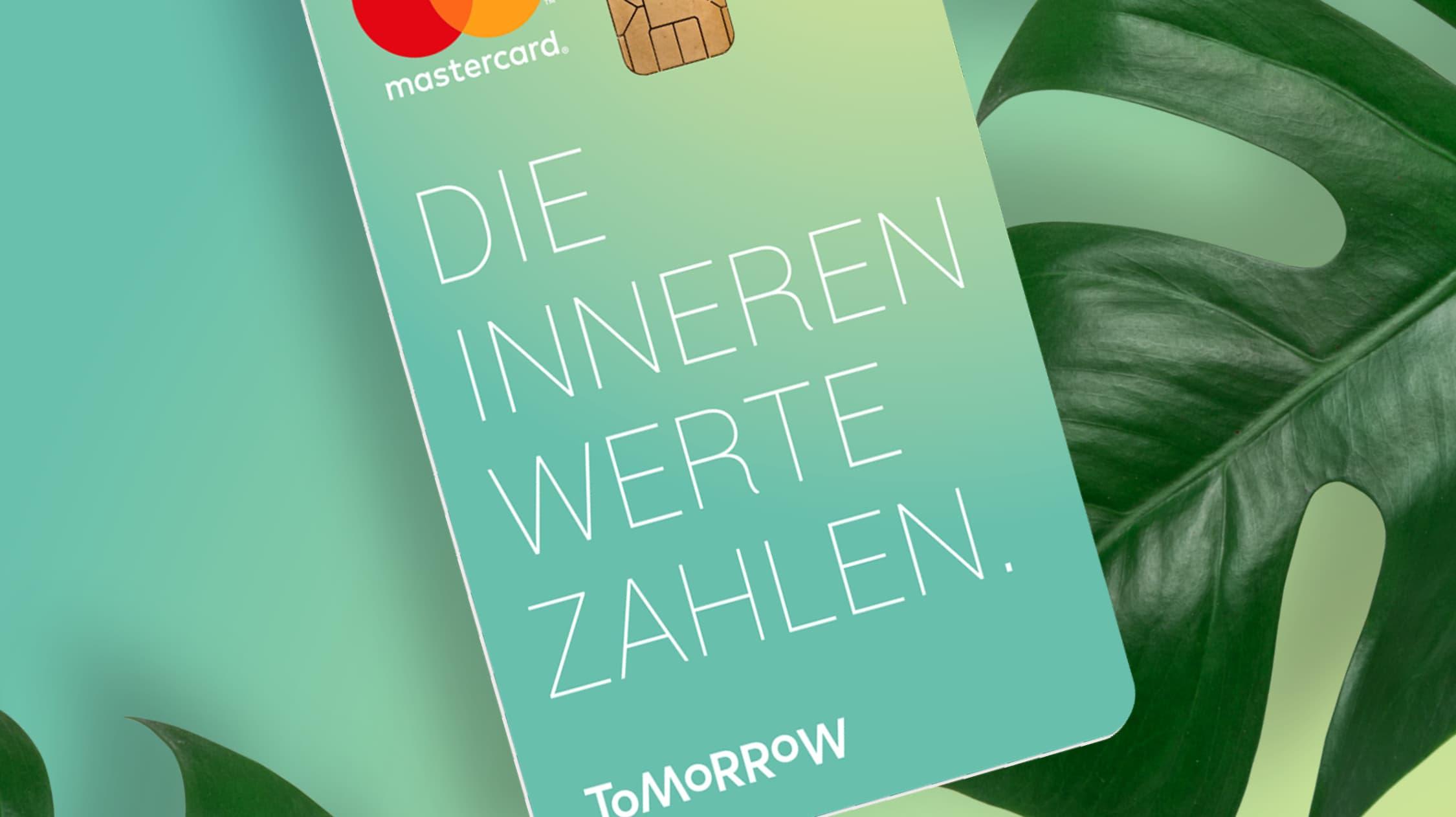"""Visa Karte von Tomorrow mit der Aufschrift """"Die inneren Werte zahlen"""""""